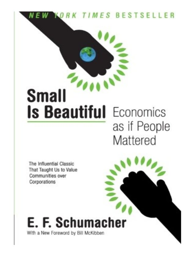 PDF READ FREE Small Is Beautiful Economics as if People Mattered Harper Perennial Modern Thought review Ebook READ ONLINE ...