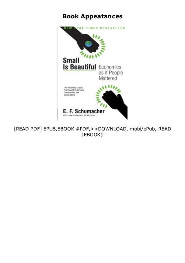 If you want to download or read Small Is Beautiful Economics as if People Mattered Harper Perennial Modern Thought review ...