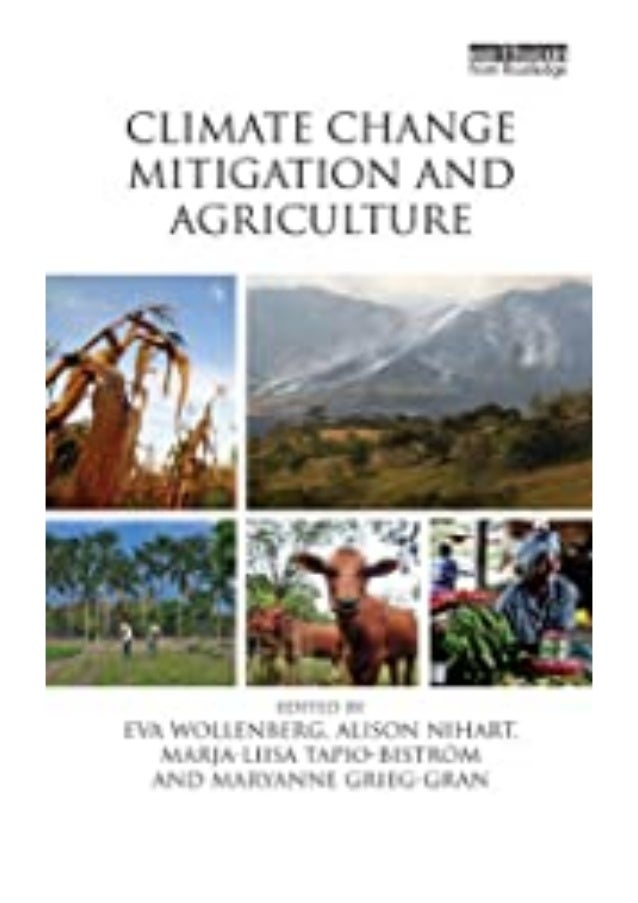 PDF READ FREE Climate Change Mitigation and Agriculture review Ebook READ ONLINE Climate Change Mitigation and Agriculture...