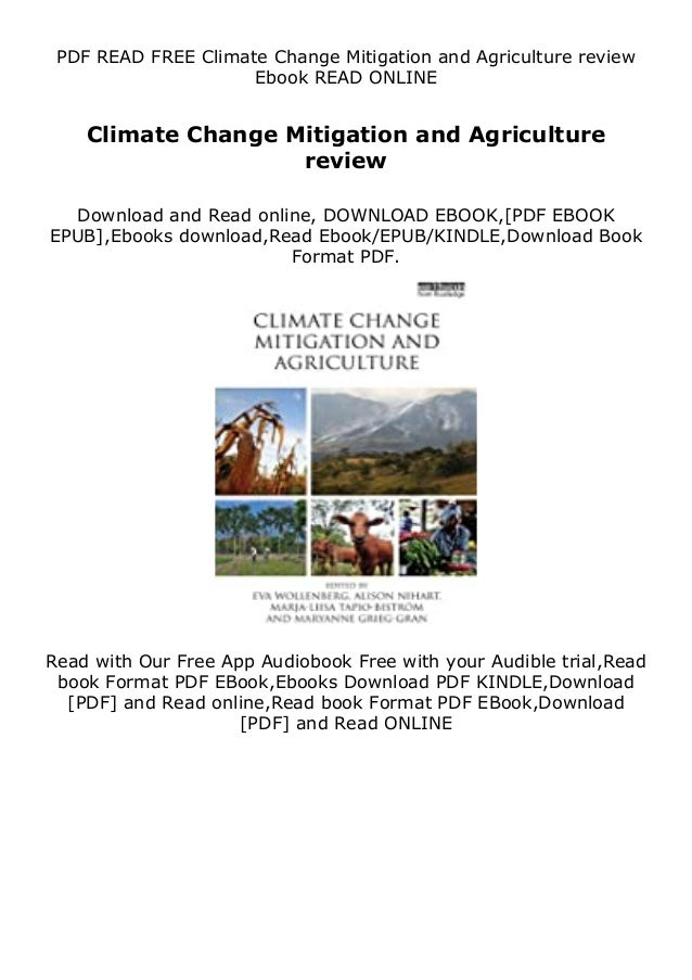 Description Climate Change Mitigation and Agriculture review But if you wish to make lots of money as an e book writer the...