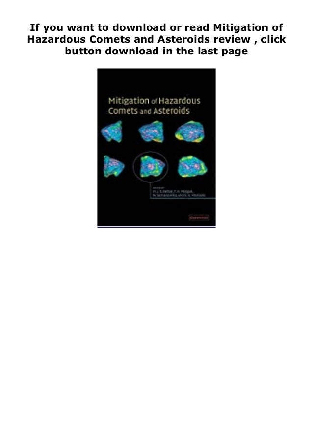 If you want to download or read Mitigation of Hazardous Comets and Asteroids review , click button download in the last pa...