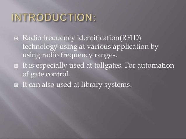 RFID TECHNOLOGY Slide 2