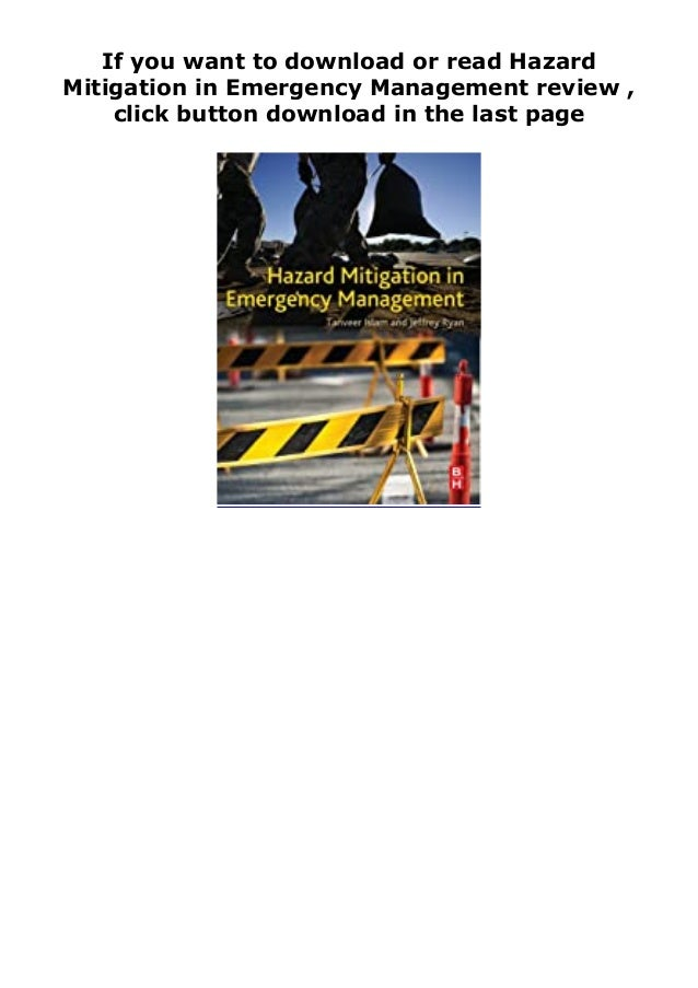 If you want to download or read Hazard Mitigation in Emergency Management review , click button download in the last page