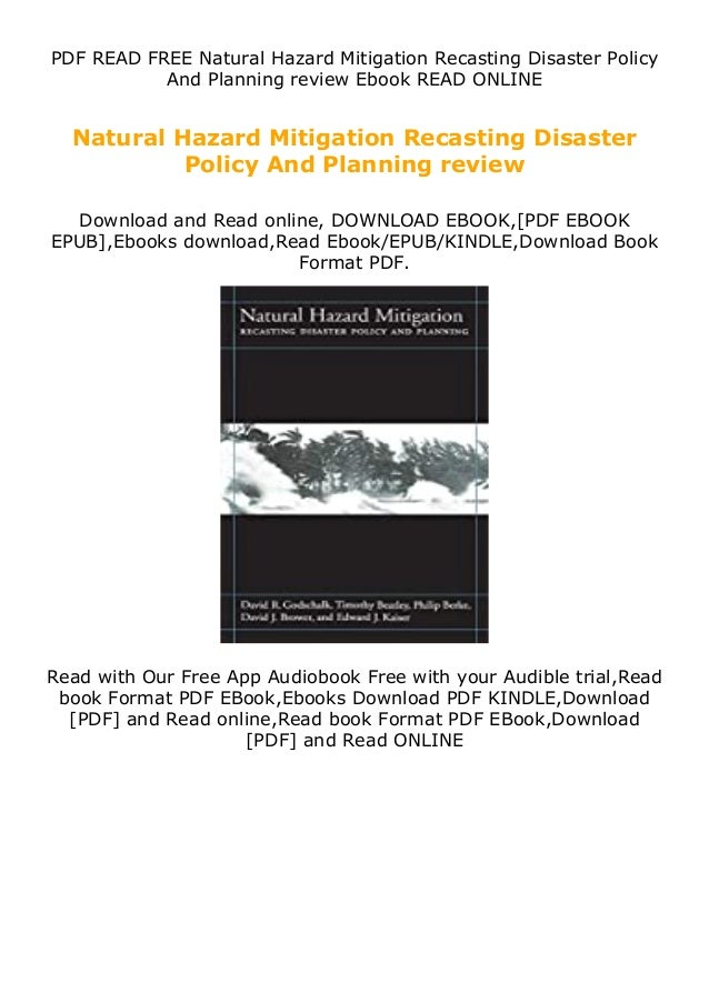 PDF READ FREE Natural Hazard Mitigation Recasting Disaster Policy And Planning review Ebook READ ONLINE Natural Hazard Mit...
