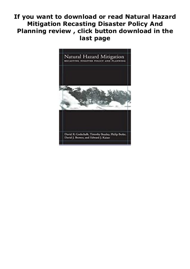"""Step-By Step To Download """" Natural Hazard Mitigation Recasting Disaster Policy And Planning review """" ebook: -Click The But..."""