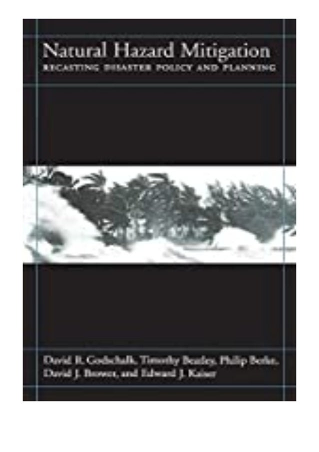 $Download_[P.d.f]^^@@ Natural Hazard Mitigation  Recasting Disaster Policy And Planning review *E-books_online*