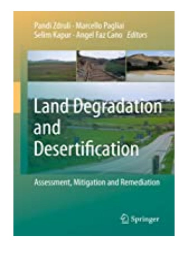 PDF READ FREE Land Degradation and Desertification Assessment, Mitigation and Remediation review Ebook READ ONLINE Land De...