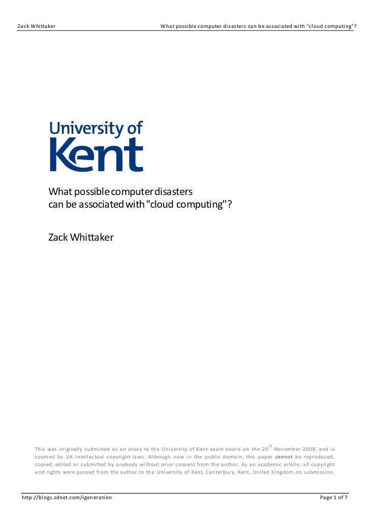 """Zack Whittaker                                        What possible computer disasters can be associated with """"cloud compu..."""