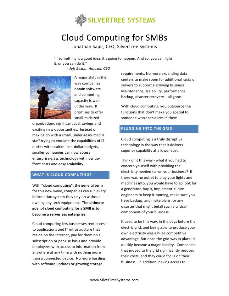 "Cloud Computing for SMBs                         Jonathan Sapir, CEO, SilverTree Systems                 ""If something is ..."