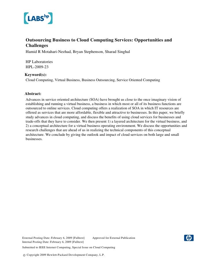 Outsourcing Business to Cloud Computing Services: Opportunities and   Challenges   Hamid R Motahari-Nezhad, Bryan Stephens...