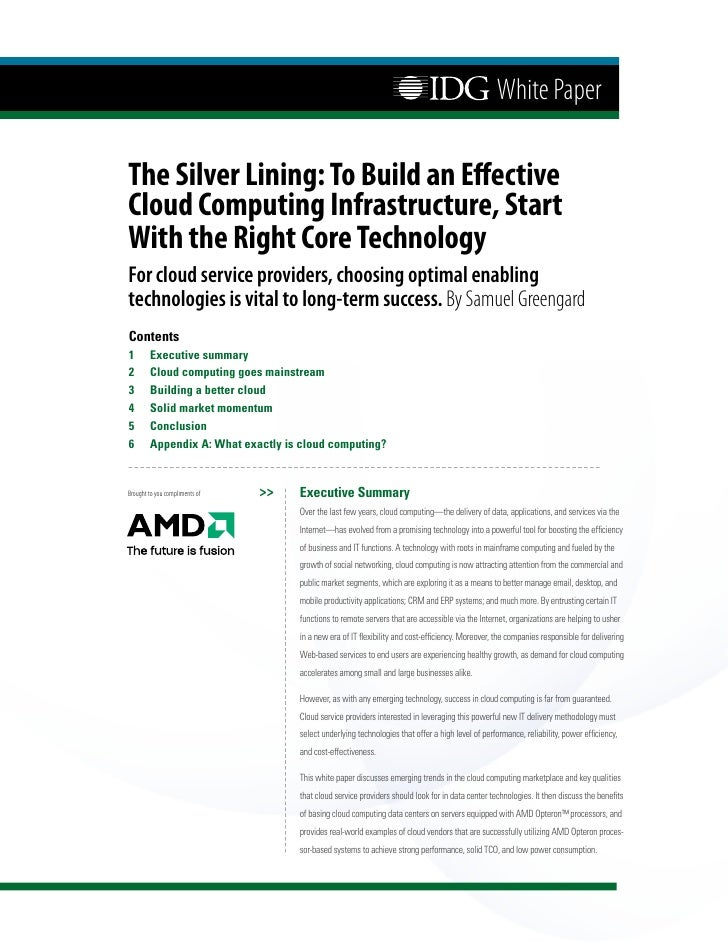 White Paper  The Silver Lining: To Build an Effective Cloud Computing Infrastructure, Start With the Right Core Technology...