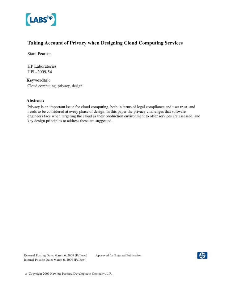 Taking Account of Privacy when Designing Cloud Computing Services    Siani Pearson    HP Laboratories   HPL-2009-54  Keywo...
