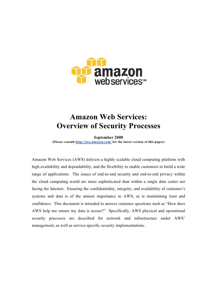 Amazon Web Services:               Overview of Security Processes                                         September 2008  ...