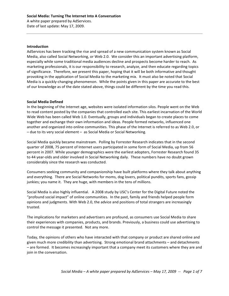 Social Media: Turning The Internet Into A Conversation A white paper prepared by AdServices. Date of last update: May 17, ...