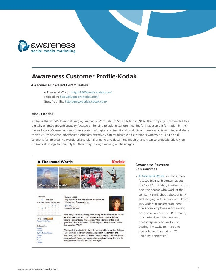 Awareness Customer Profile-Kodak         Awareness-Powered Communities:                   A Thousand Words: http://1000wor...