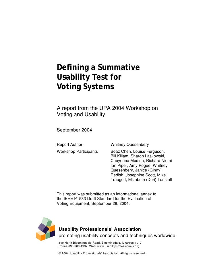 Defining a Summative Usability Test for Voting Systems  A report from the UPA 2004 Workshop on Voting and Usability  Septe...