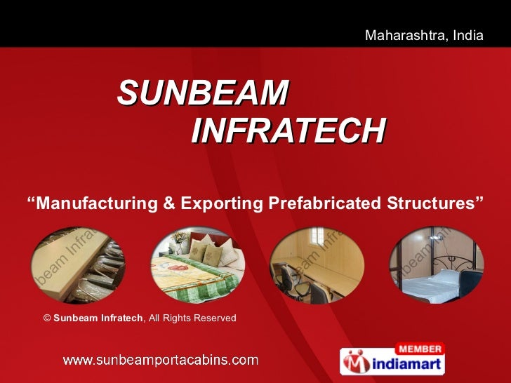 """SUNBEAM   INFRATECH """" Manufacturing & Exporting Prefabricated Structures"""" ©  Sunbeam Infratech , All Rights Reserved"""