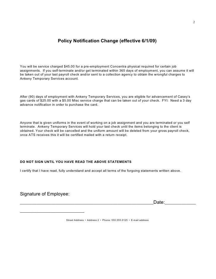 2                              Policy Notification Change (effective 6/1/09)     You will be service charged $45.00 for a ...