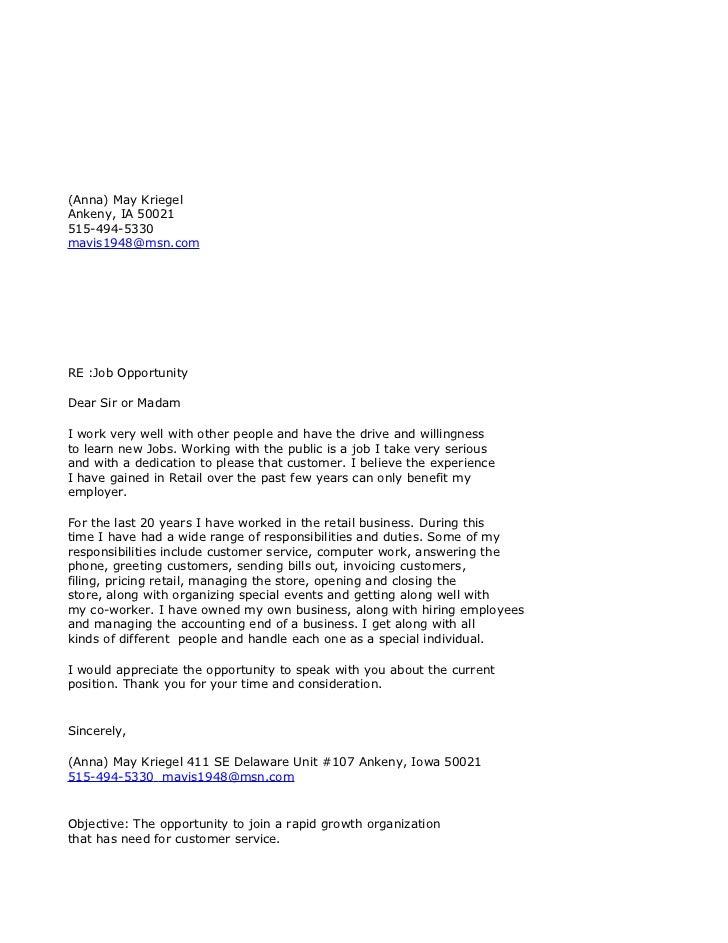 (Anna) May Kriegel Ankeny, IA 50021 515-494-5330 mavis1948@msn.com     RE :Job Opportunity  Dear Sir or Madam  I work very...
