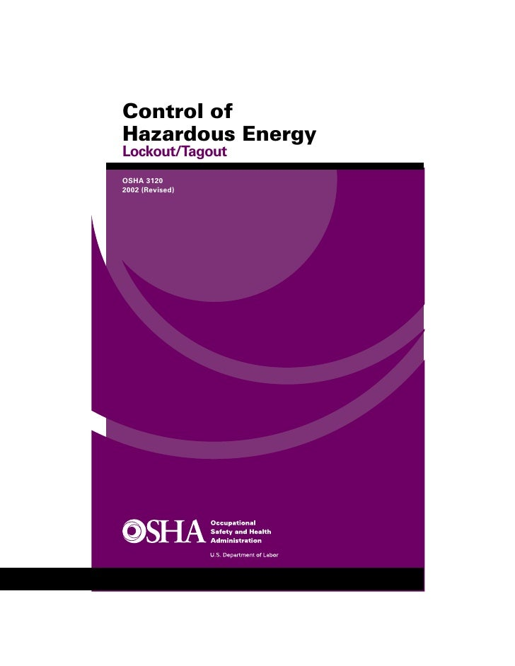 Control of Hazardous Energy Lockout/Tagout OSHA 3120 2002 (Revised)