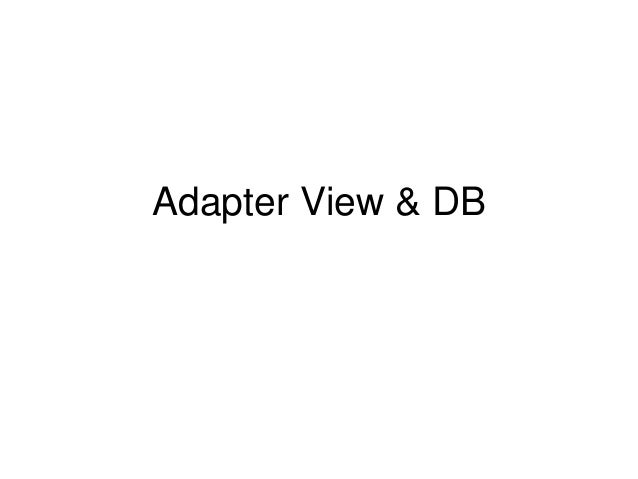 Adapter View & DB