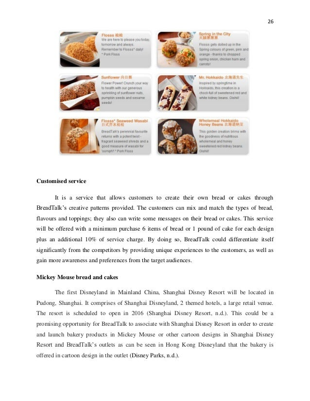 breadtalk strategy Breadtalk - expansion in mainland china 1 bx3083 strategic marketing marketing strategy report growth opportunities of breadtalk in china phuvadol uewongtrakoon 12877726 pakorn chotikarn 12846392 ma jie 12760128 kong qianhua 12742939 li qilin 12740634 lecturer : mrs chuanchu thurston.