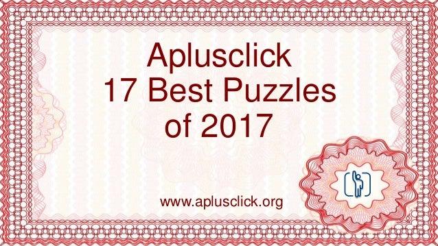 Aplusclick 17 Best Puzzles of 2017 www.aplusclick.org