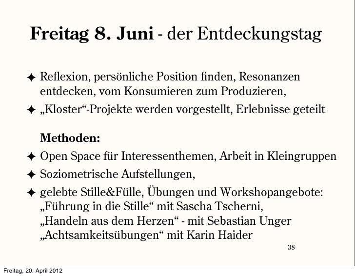 Freitag 8. Juni - der Entdeckungstag         ✦ Reflexion, persönliche Position finden, Resonanzen           entdecken, vom...