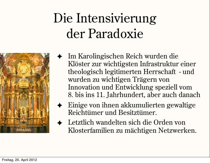 Die Intensivierung                            der Paradoxie                          ✦ Im Karolingischen Reich wurden die ...