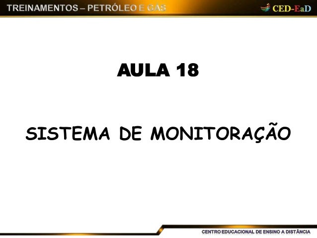 AULA 18 SISTEMA DE MONITORAÇÃO