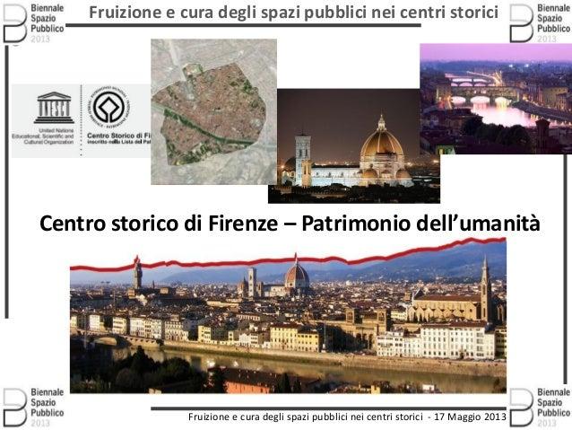 Fruizione e cura degli spazi pubblici nei centri storiciFruizione e cura degli spazi pubblici nei centri storici - 17 Magg...