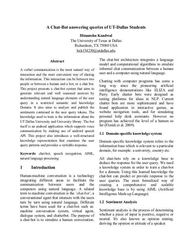 A Chat-Bot answering queries of UT-Dallas Students Himanshu Kandwal The University of Texas at Dallas Richardson, TX 75080...