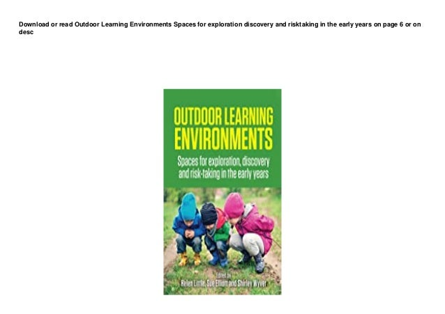 dl outdoor learning environments spaces for exploration discovery and risktaking in the early years pedeef 1 638