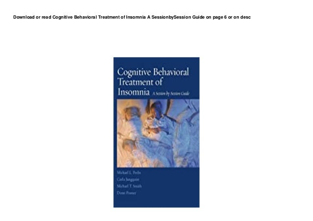dl cognitive behavioral treatment of insomnia a sessionbysession guide pedeef 1 638