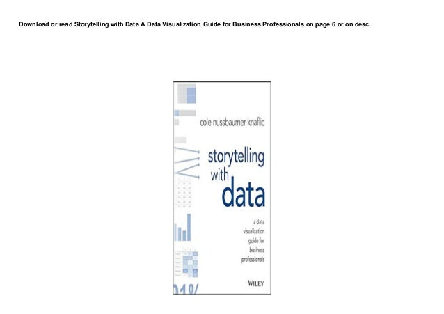 dl storytelling with data a data visualization guide for business professionals pedeef 1 638