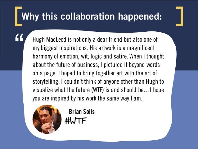 Why this collaboration happened: Besides being a favorite old drinking buddy from the early blogging/Web 2.0 days, Brian i...