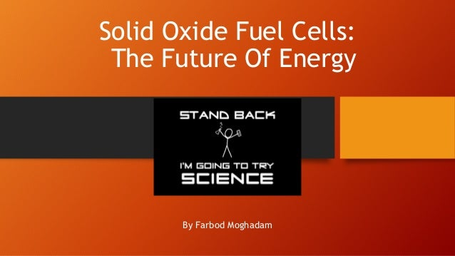 Solid Oxide Fuel Cells Presentation