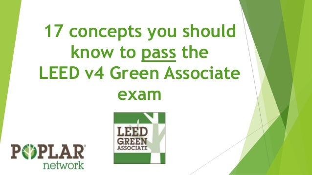 17 concepts you should know to pass the LEED v4 Green Associate exam
