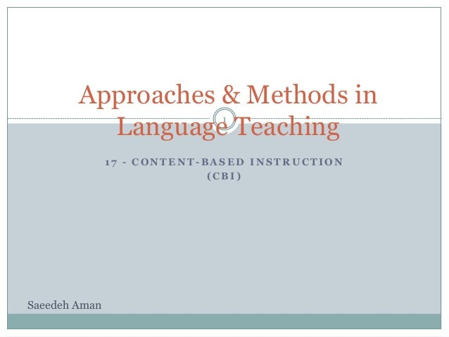 Approaches And Methods In Language Teaching 17 Content Based Instruc