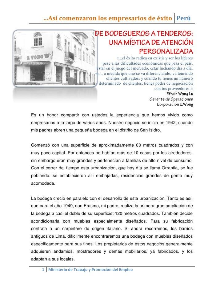 …Así comenzaron los empresarios de éxito Perú                                                   «...el éxito radica en exi...