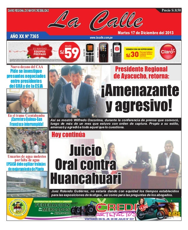 DIARIO REGIONAL DE MAYOR CREDIBILIDAD  AÑO XX Nº 7365  La Calle  Precio S/.0.50  Martes 17 de Diciembre del 2013  www.laca...