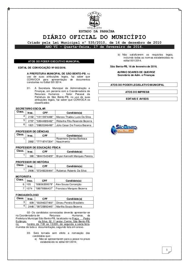 ESTADO DA PARAÍBA DIÁRIO OFICIAL DO MUNICÍPIO Criado pela Lei Municipal nº 535/2010, de 16 de dezembro de 2010 ANO VI – Qu...