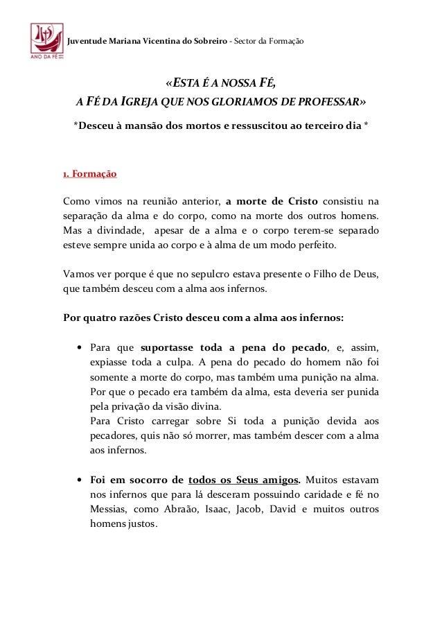 Juventude Mariana Vicentina do Sobreiro - Sector da Formação                        «ESTA É A NOSSA FÉ,  A FÉ DA IGREJA QU...