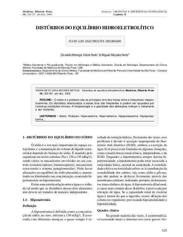 DISTÚRBIOSDOEQUILÍBRIOHIDROELETROLÍTICO FLUID AND ELECTROLYTE DISORDERS Osvaldo Merege Vieira Neto1 & Miguel Moysés Neto2 ...