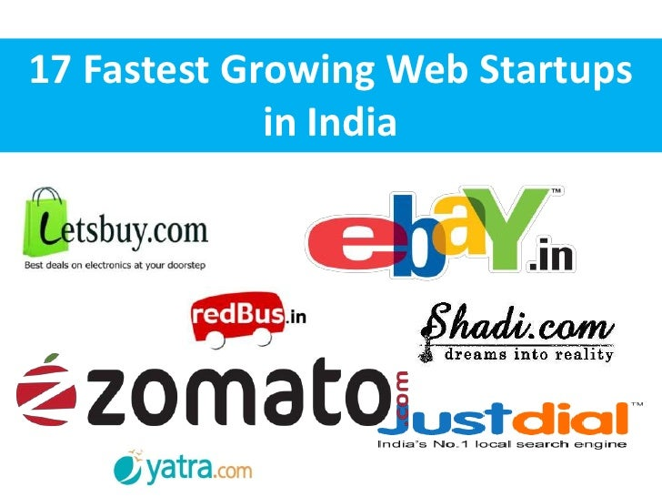 17 Fastest Growing Web Startups             in India