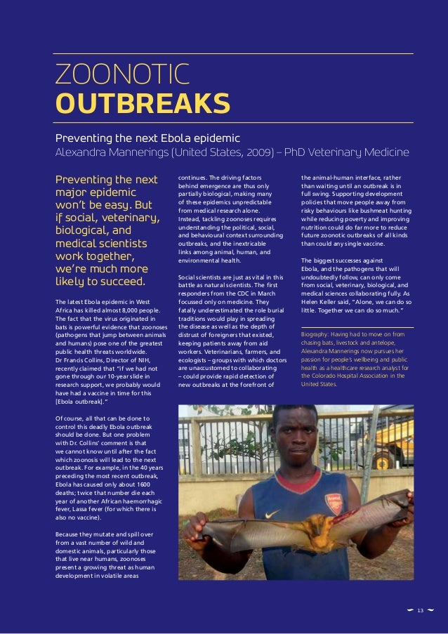 Preventing the next Ebola epidemic Alexandra Mannerings (United States, 2009) – PhD Veterinary Medicine ZOONOTIC OUTBREAKS...
