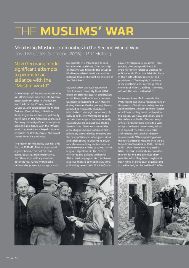 """Nazi Germany made significant attempts to promote an alliance with the """"Muslim world"""". At the height of the Second World W..."""