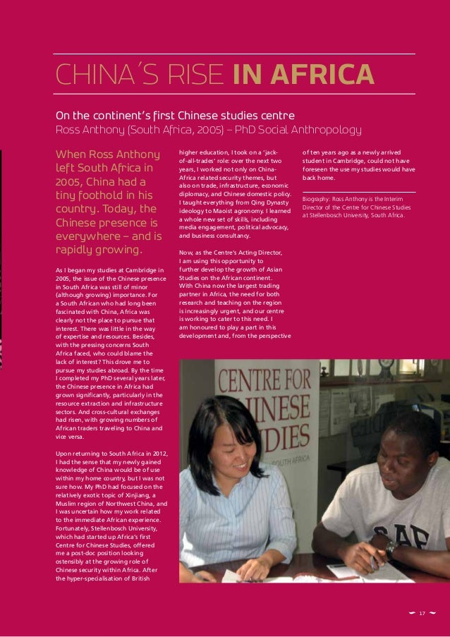 On the continent's first Chinese studies centre Ross Anthony (South Africa, 2005) – PhD Social Anthropology CHINA´S RISE I...