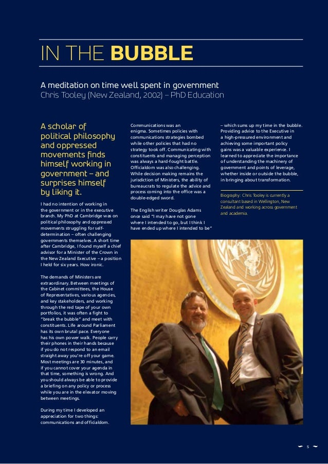 55 A meditation on time well spent in government Chris Tooley (New Zealand, 2002) – PhD Education IN THE BUBBLE A scholar ...