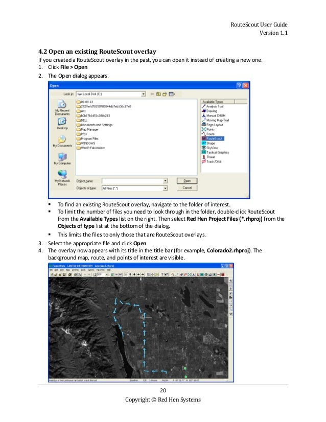 RouteScout User Guide Version 1.1 20 Copyright © Red Hen Systems 4.2 Open an existing RouteScout overlay If you created a ...